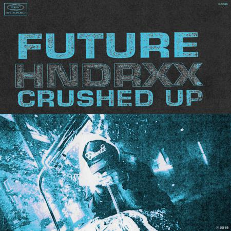 Future - Crushed Up