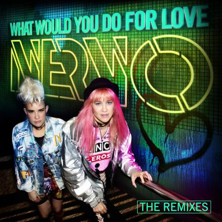 NERVO - What Would You Do For Love (Tom & Jame Remix)