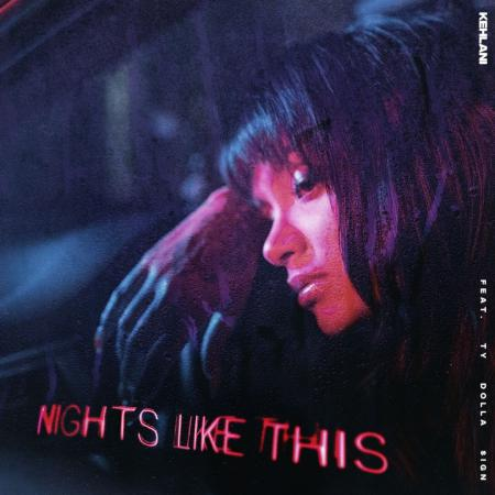 Kehlani - feat. Ty Dolla $ign - Nights Like This