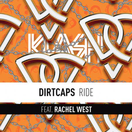 Dirtcaps - feat. Rachel West - Ride