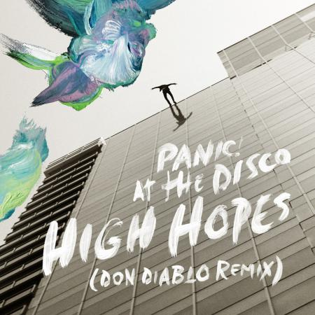 Panic! At The Disco - High Hopes (Don Diablo Remix)