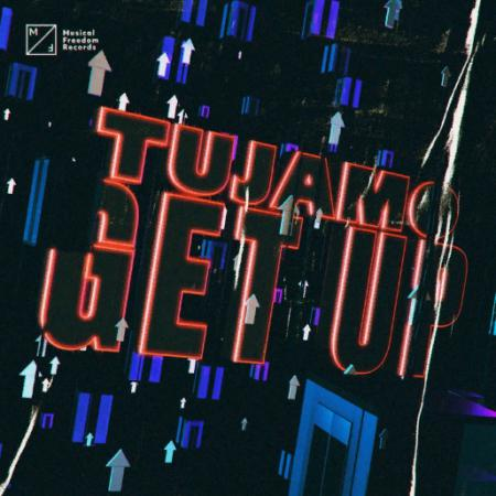 Tujamo - Get Up