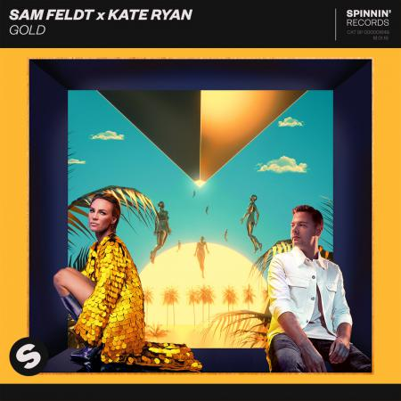 Sam Feldt - , Kate Ryan - Gold