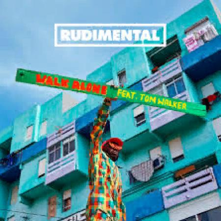 Rudimental - feat. Tom Walker - Walk Alone