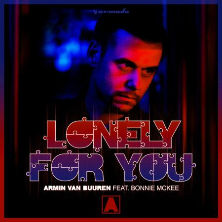 Armin van Buuren - feat. Bonnie McKee - Lonely For You